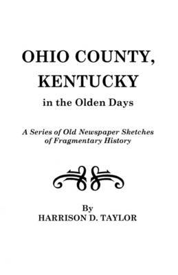 Ohio County, Kentucky, in the Olden Days