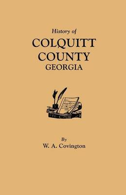 History of Colquitt County [Georgia]