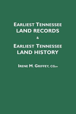 Earliest Tennessee Land Records & Earliest Tennessee Land History