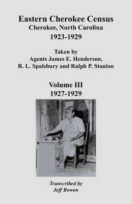 Eastern Cherokee Census 1923-1929, Vol. III