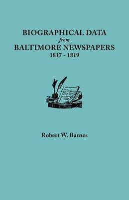 Biographical Data from Baltimore Newspapers, 1817-1819