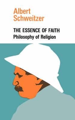 The Essence of Faith