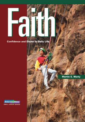 Faith: Confidence and Doubt in Daily Life