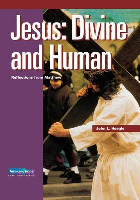Jesus: Divine and Human Intersections Bible St