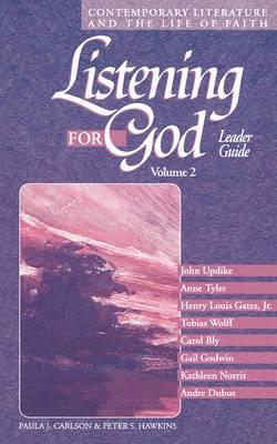 Listening for God: v. 2: Leader's Guide
