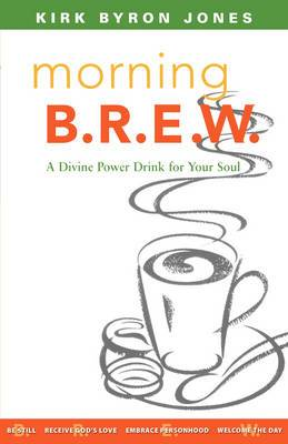 Morning Brew: A Divine Power Drink for Your Soul