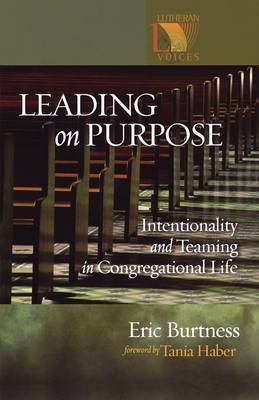 Leading on Purpose Intentionality and Teaming in Congregational Life