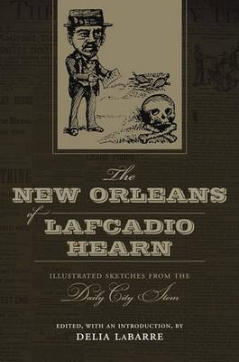 The New Orleans of Lafcadio Hearn