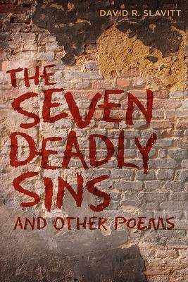 The Seven Deadly Sins: And Other Poems