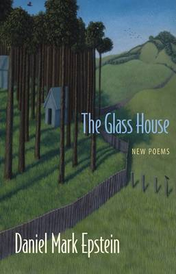 The Glass House: New Poems