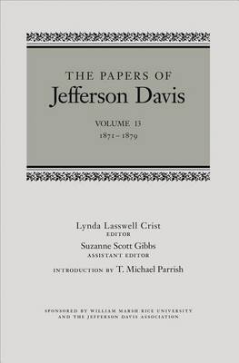 The Papers of Jefferson Davis: 1871-1879