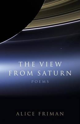 The View from Saturn: Poems