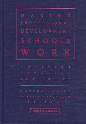 Sustaining Effective Professional Development Schools: Policy, Politics, and Practice