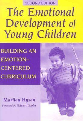 The Emotional Development of Young Children: Building an Emotion-Centred Curriculum