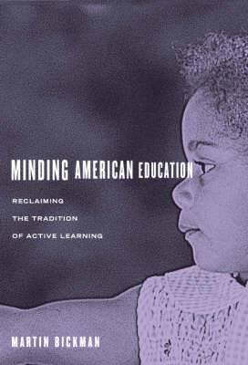 Minding American Education