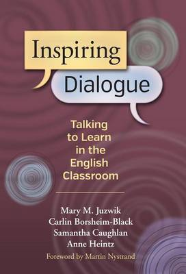 Inspiring Dialogue: Talking to Learn in the English Classroom