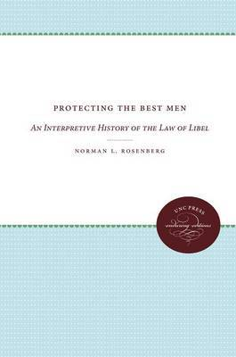 Protecting the Best Men: An Interpretive History of the Law of Libel
