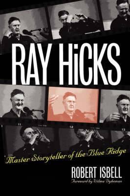 Ray Hicks: Master Storyteller of the Blue Ridge
