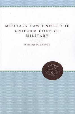 Military Law under the Uniform Code of Military Justice