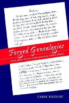Forged Genealogies: Saint-John Perse's Conversations with Culture (RLS 271)
