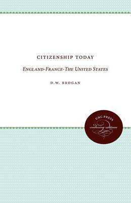 Citizenship Today: England-France-the United States
