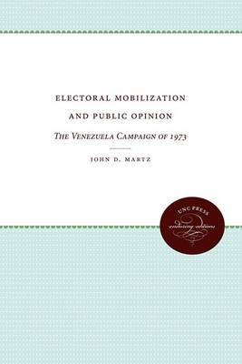 Electoral Mobilization and Public Opinion: The Venezuela Campaign of 1973