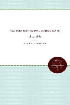 New York City Mutual Savings Banks, 1819-1861