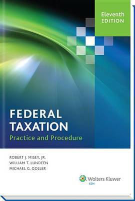 Federal Taxation Practice and Procedure (11th Edition)