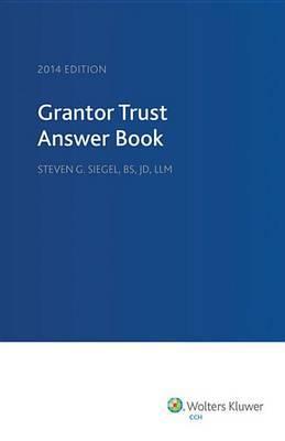 Grantor Trust Answer Book, 2014