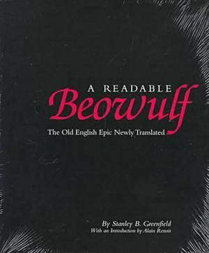 A Readable Beowulf: The Old English Epic Newly Translated