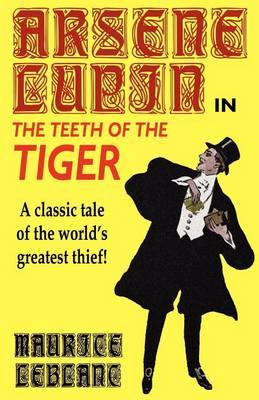 Arsene Lupin in the Teeth of the Tiger