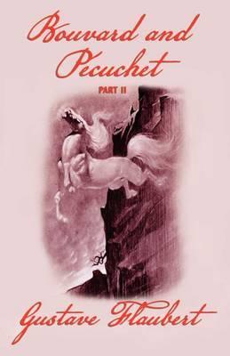 Bouvard and Pecuchet (Part 2)