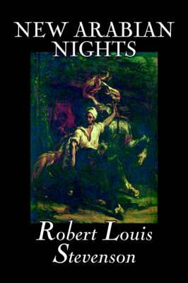 New Arabian Nights by Robert Louis Stevenson, Fiction, Classics