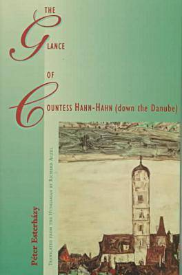 The Glance of Countess Hahn-Hahn (down the Danube)