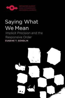 Saying What We Mean: Implicit Precision and the Responsive Order