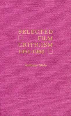 Selected Film Criticism: 1921-1930