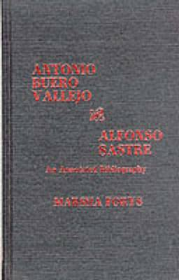 Antonio Buero Vallejo and Alfonso Sastre: An Annotated Bibliography