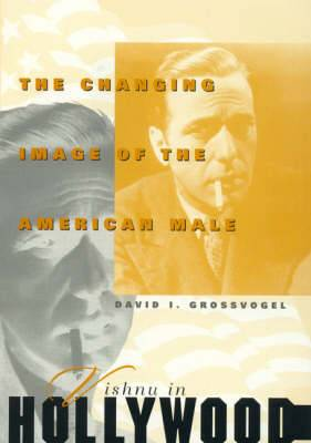 Vishnu in Hollywood: The Changing Image of the American Male