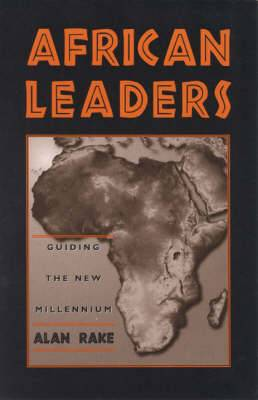 African Leaders: Guiding the New Millennium