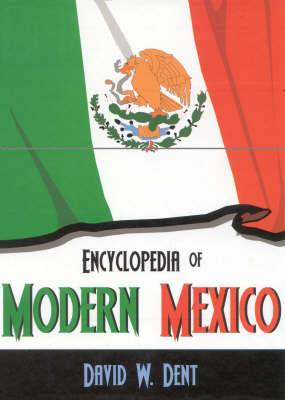 Encyclopedia of Modern Mexico