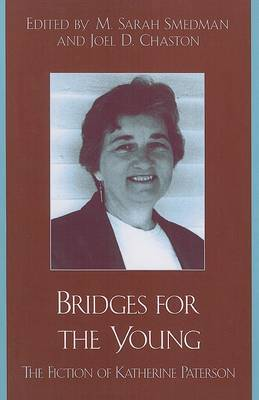 Bridges for the Young: The Fiction of Katherine Paterson