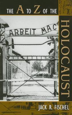 The A to Z of the Holocaust