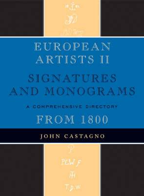 European Artists II: Signatures and Monograms