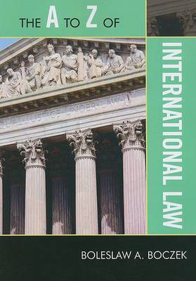The A to Z of International Law