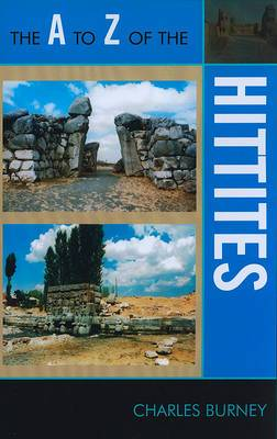 The A to Z of the Hittites