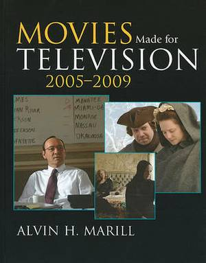 Movies Made for Television: 2005-2009