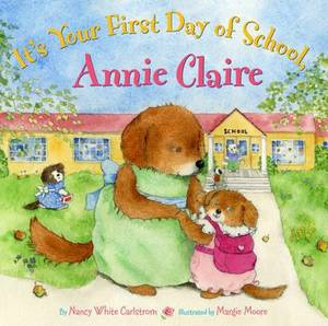 I'ts Your First Day of School, Annie