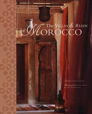 The Villas & Riads of Morocco