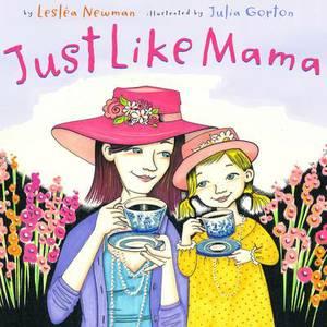 Just Like Mama