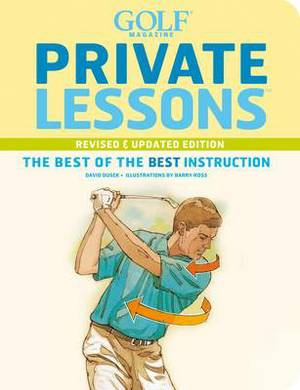 Golf Magazine Private Lessons Updated Edition